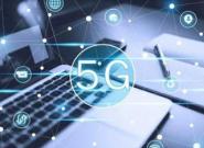 5G商用拓宽互联网入口 撬动相关行业深远变化