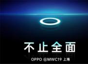 """MWC 2019,OPPO带来震撼的""""透视全景屏""""!"""