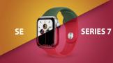 选择苹果 Apple Watch Series 7 还是 Apple Watch SE?